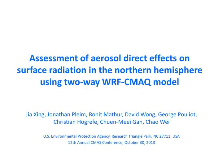 Assessment of aerosol direct effects on surface radiation in the northern hemisphere using two-way W...