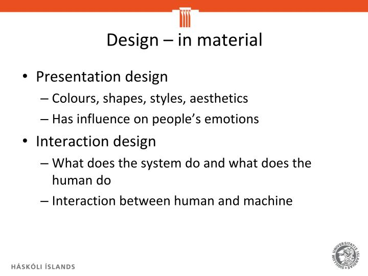 Design – in material