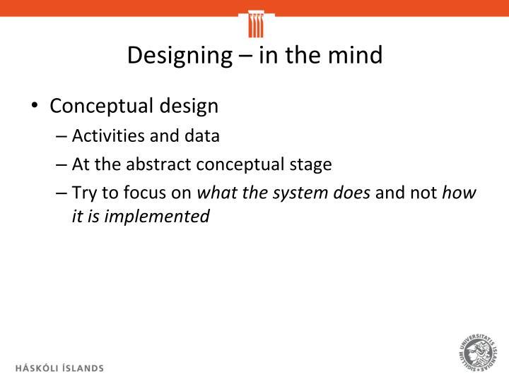 Designing – in the mind