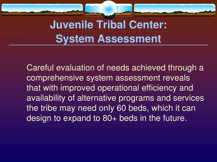 Juvenile Tribal Center:
