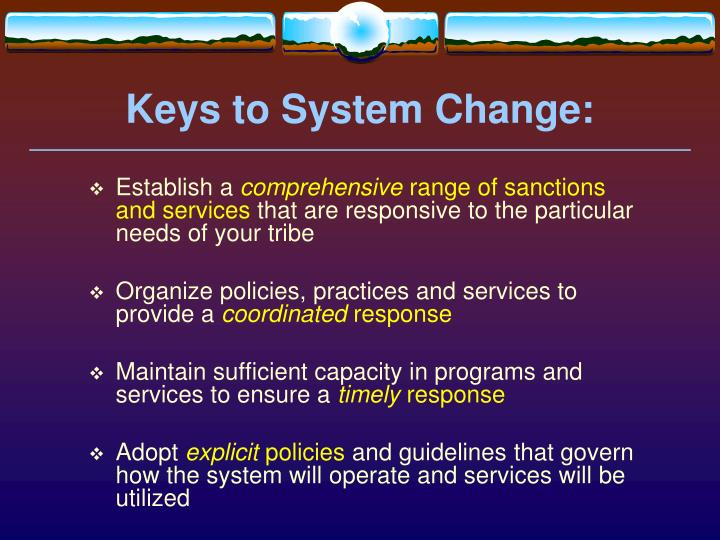 Keys to System Change: