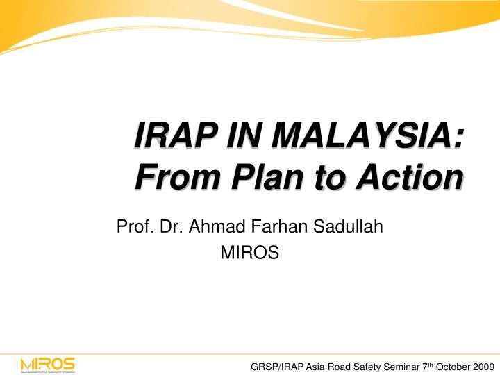 Irap in malaysia from plan to action