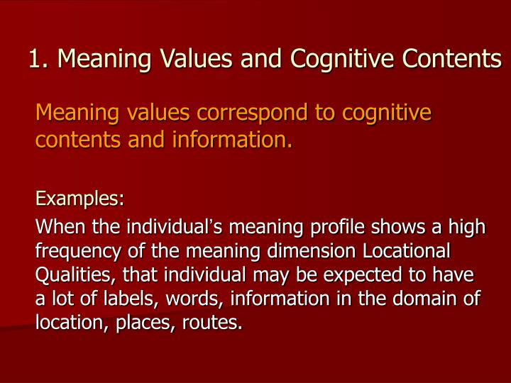 1. Meaning Values and Cognitive Contents