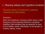 1 meaning values and cognitive contents