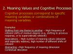 2 meaning values and cognitive processes