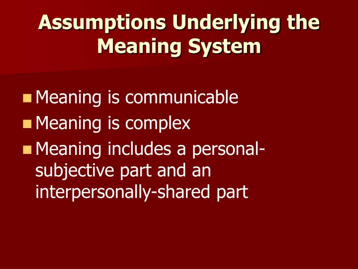 Assumptions Underlying the