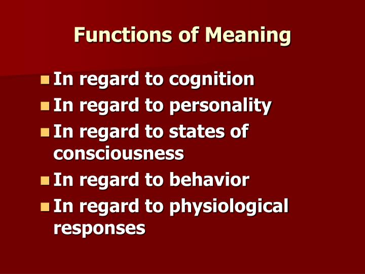 Functions of Meaning