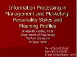 information processing in management and marketing personality styles and meaning profiles