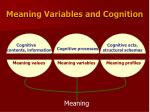 meaning variables and cognition