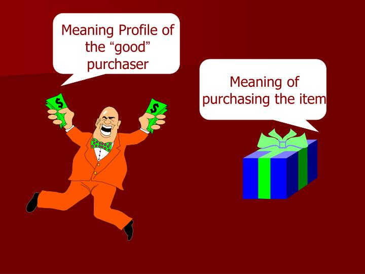 Meaning Profile of the
