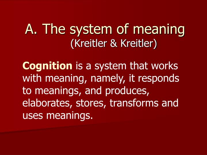 The system of meaning