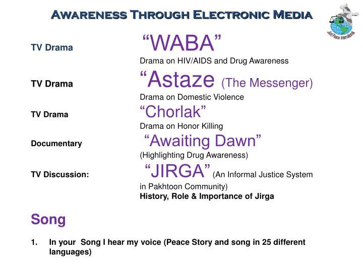 Awareness Through Electronic Media