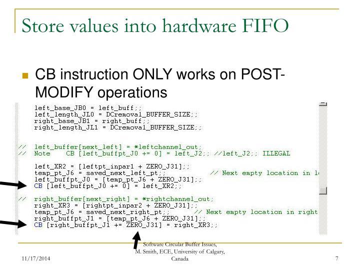 Store values into hardware FIFO