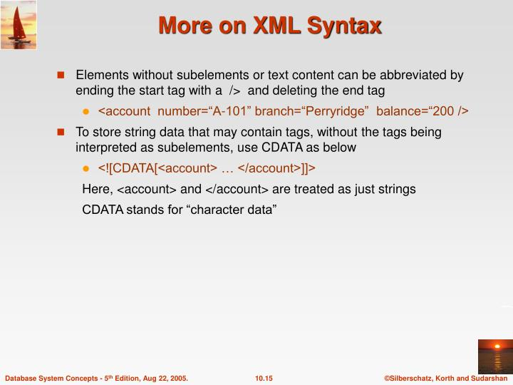 More on XML Syntax
