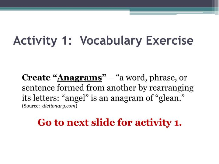 Activity 1:  Vocabulary Exercise