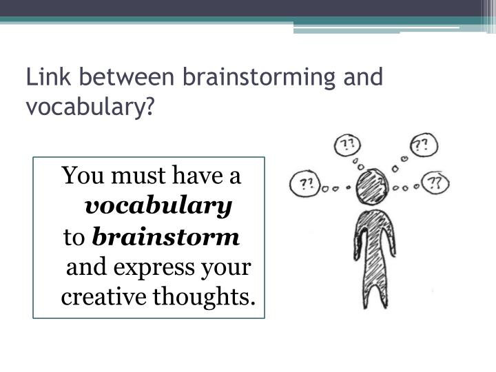 Link between brainstorming and vocabulary?