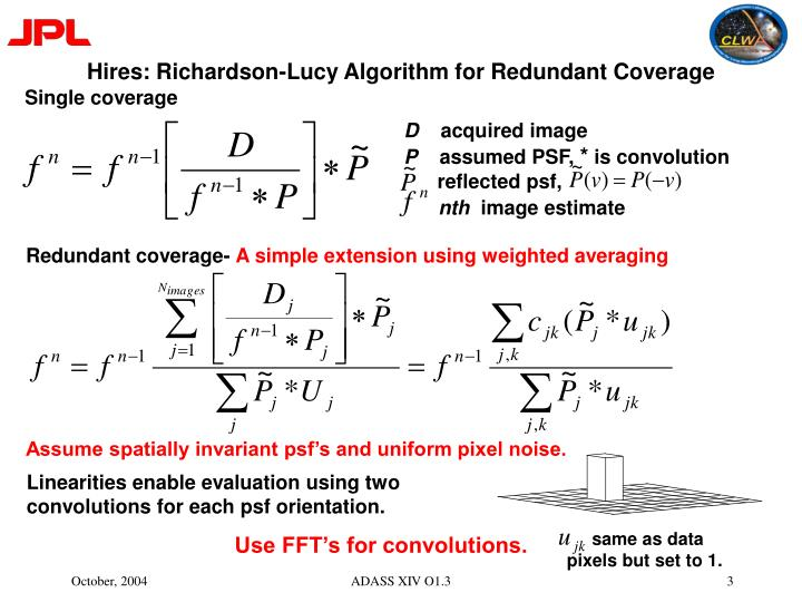 Hires richardson lucy algorithm for redundant coverage