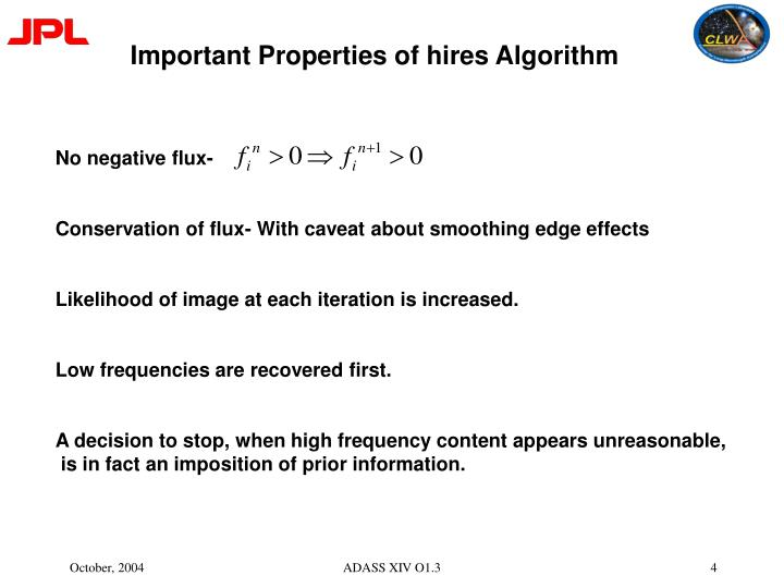 Important Properties of hires Algorithm