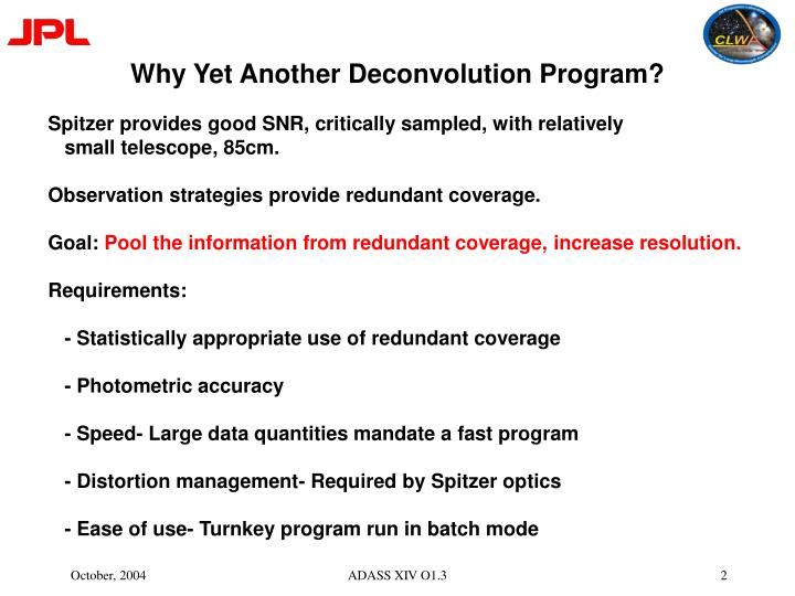 Why yet another deconvolution program
