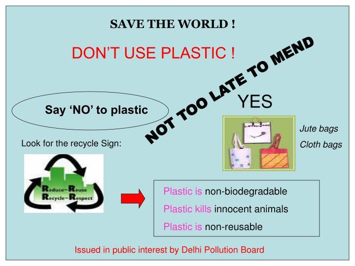 SAVE THE WORLD !