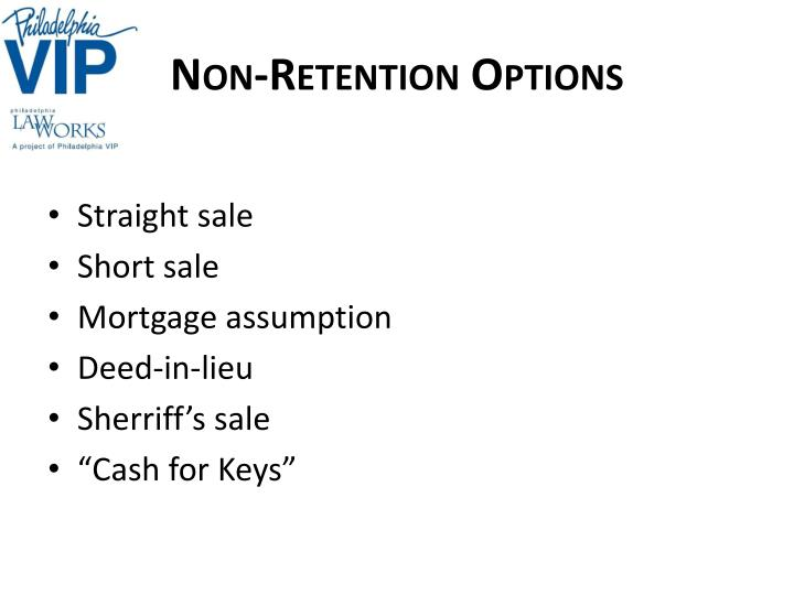 Non-Retention Options