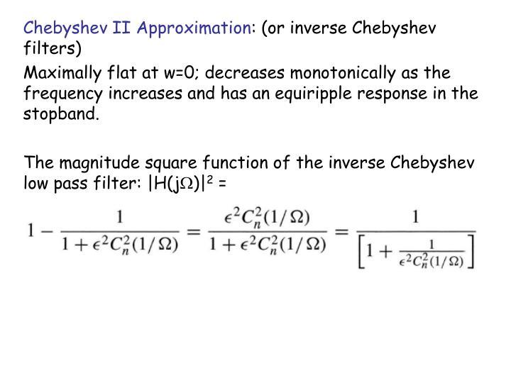Chebyshev II Approximation