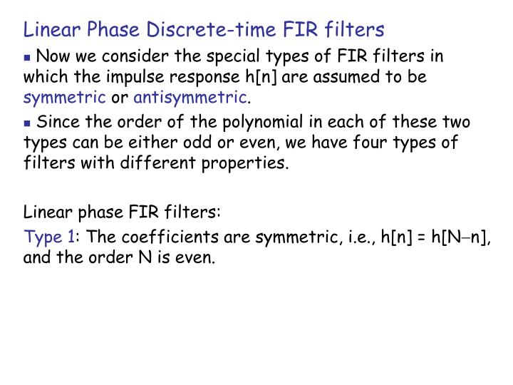 Linear Phase Discrete-time FIR filters