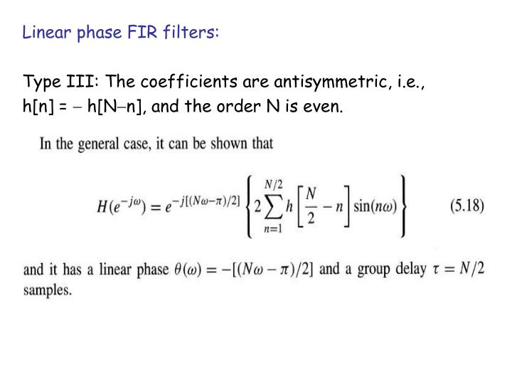 Linear phase FIR filters: