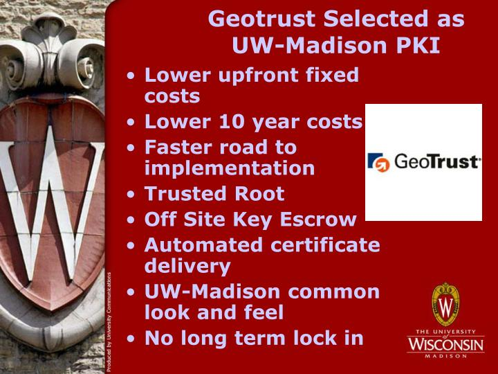 Geotrust Selected as UW-Madison PKI