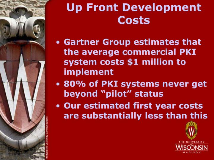 Up Front Development Costs