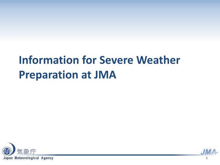 Information for Severe Weather Preparation at JMA