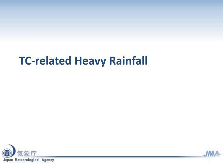 TC-related Heavy Rainfall