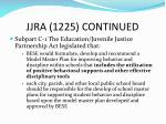 jjra 1225 continued