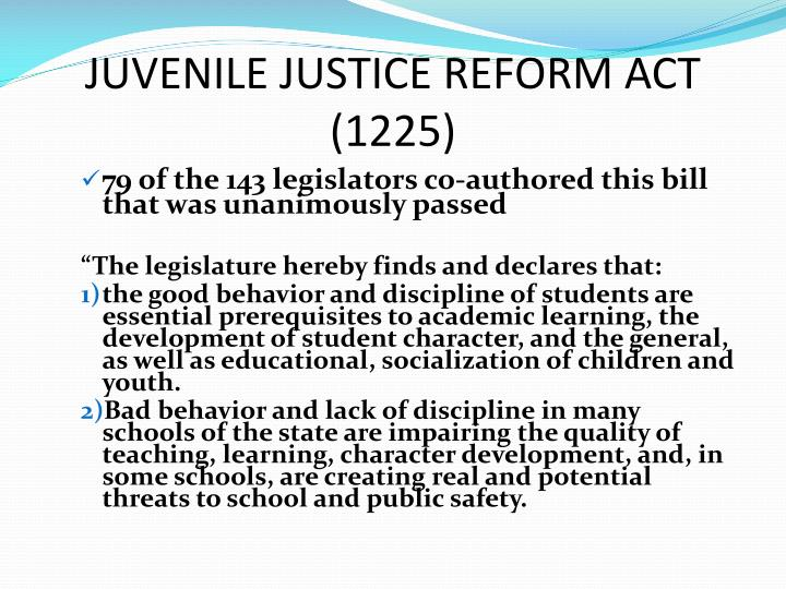 JUVENILE JUSTICE REFORM ACT (1225)