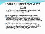 juvenile justice reform act 1225