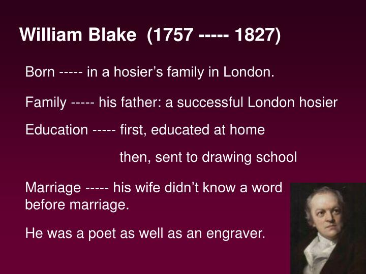 William Blake  (1757 ----- 1827)