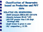 classification of reservoirs based on production and pvt data1