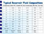 typical reservoir fluid compositions