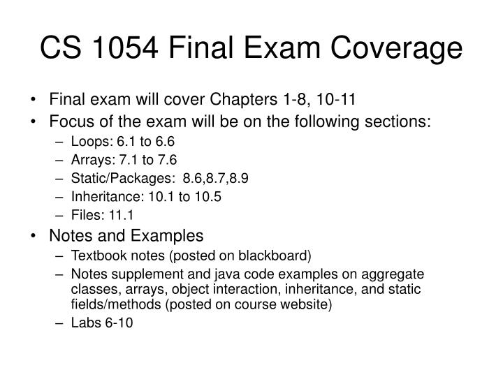 CS 1054 Final Exam Coverage