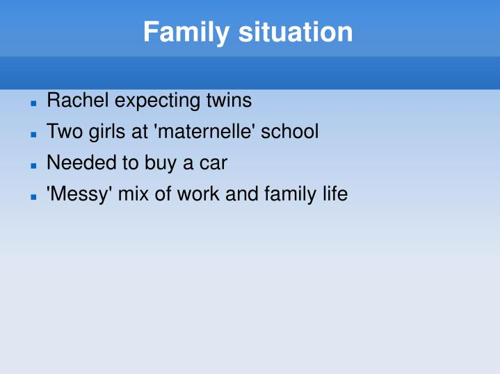 Family situation