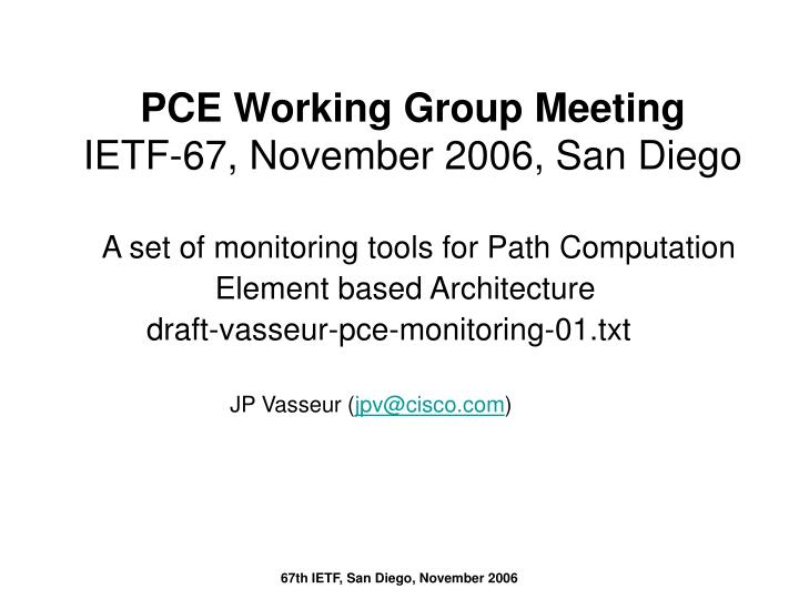 PCE Working Group Meeting