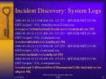 incident discovery system logs2