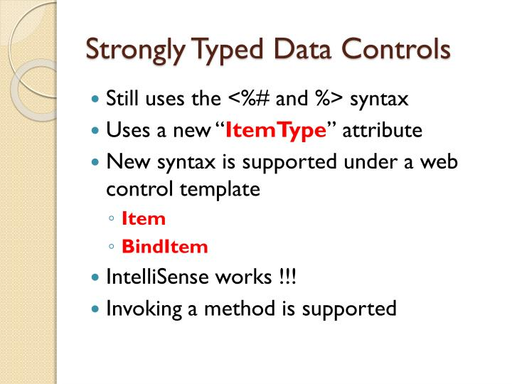 Strongly Typed Data Controls