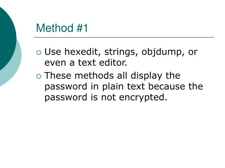 Method #1