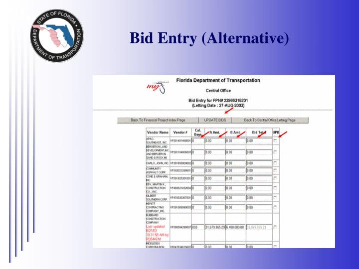 Bid Entry (Alternative)