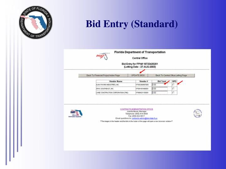 Bid Entry (Standard)
