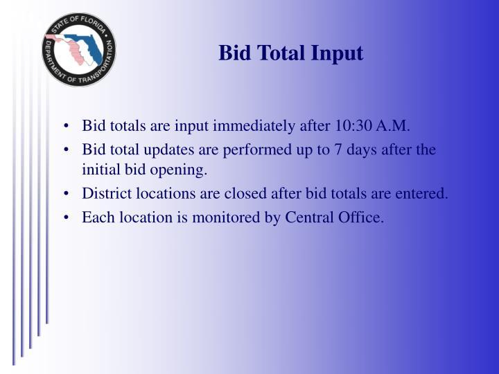 Bid Total Input