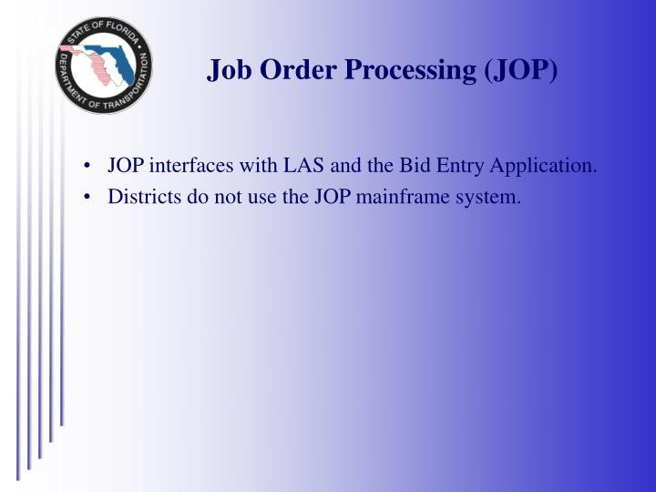 Job Order Processing (JOP)