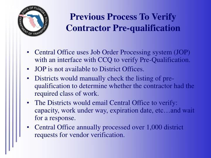 Previous Process To Verify Contractor Pre-qualification