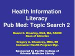 health information literacy pub med topic search 2